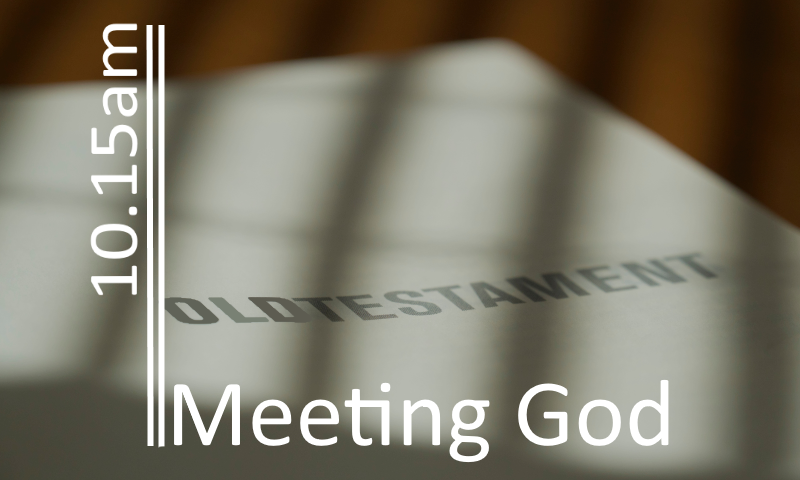 Abraham – Meeting God in Obedience